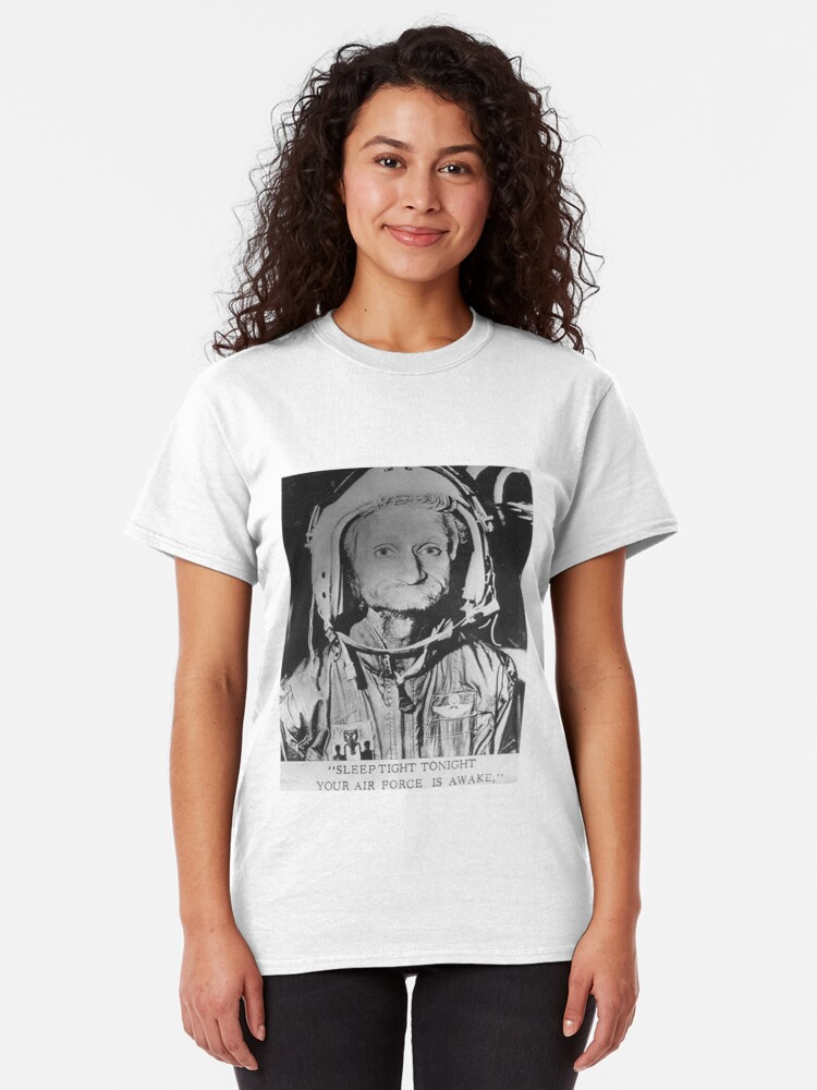Alternate view of Sleep Tight Tonight Your Air Force is Awake Classic T-Shirt