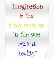 Imagination Against Reality Poster
