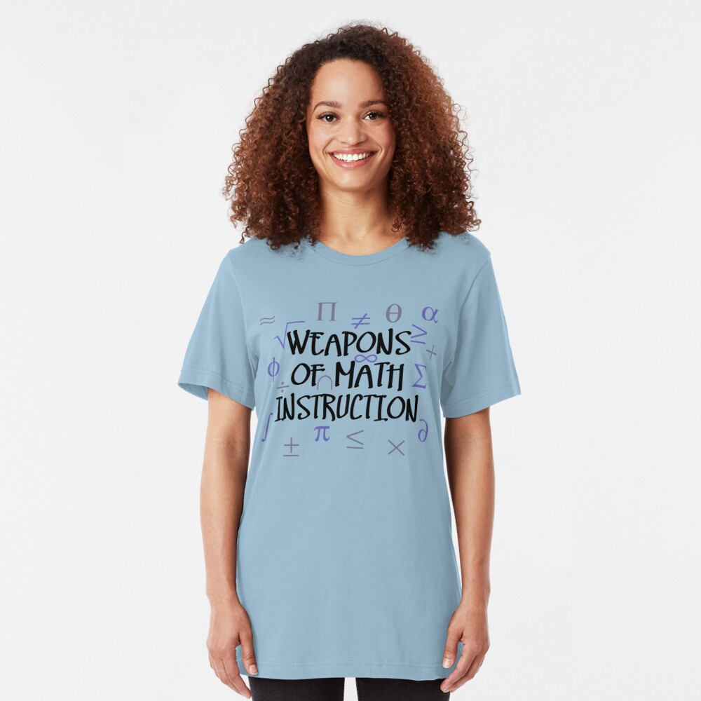 Weapons of Math Instruction Slim Fit T-Shirt