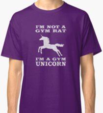 I'm Not A Gym Rat I'm A Gym Unicorn Classic T-Shirt