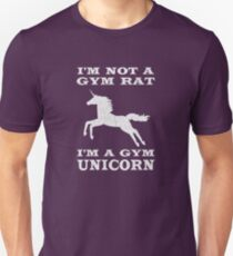 Ich bin kein Fitness-Studio-Ratte Ich bin ein Fitness-Studio-Einhorn Unisex T-Shirt