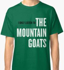 Camiseta clásica Solo escucho las cabras montesas