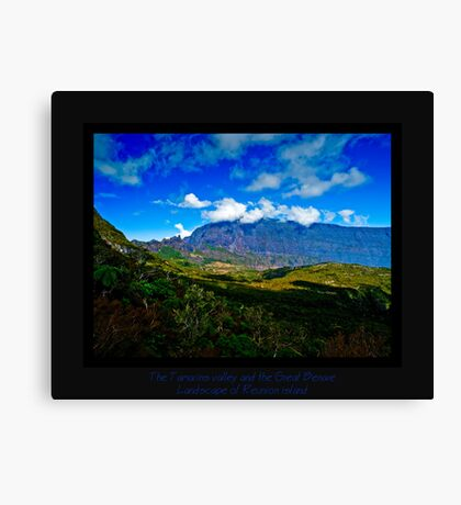 The Tamarins valley and the Great Bènare Canvas Print