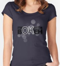 I'm ok with Bokeh! Women's Fitted Scoop T-Shirt