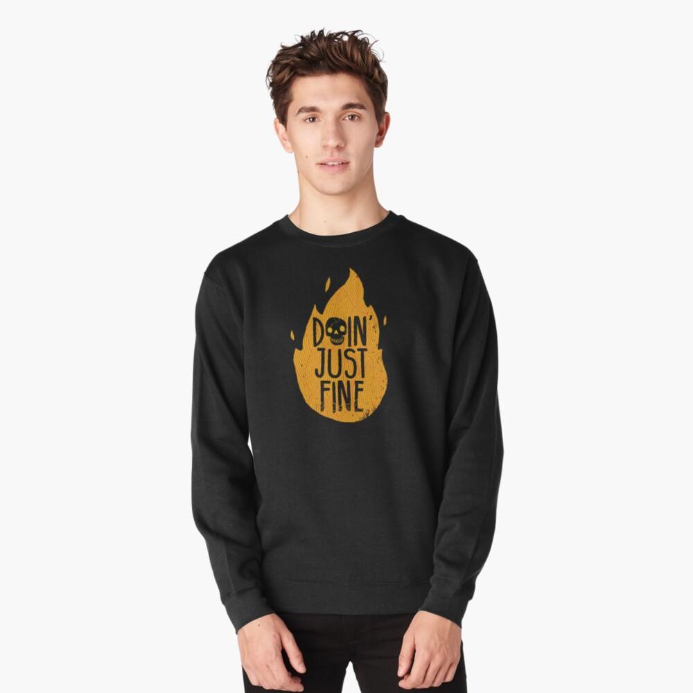 Doin' Just Fine Pullover Sweatshirt