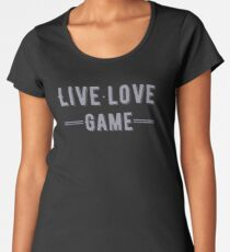 Live - Love - Game Women's Premium T-Shirt