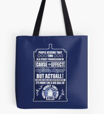 Doctor Who - Blink - People assume that time is a strict progression of cause to effect (WoodTexture) Tote Bag