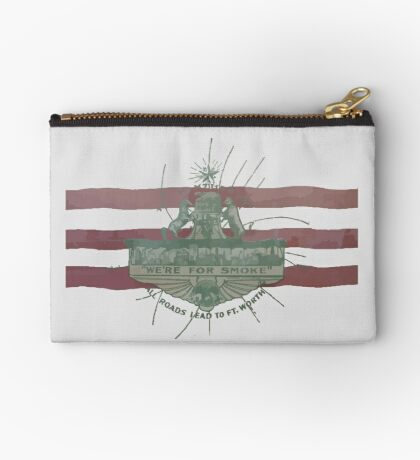 Old Fort Worth Flag - We're For Smoke - All Roads Lead to Ft. Worth Zipper Pouch