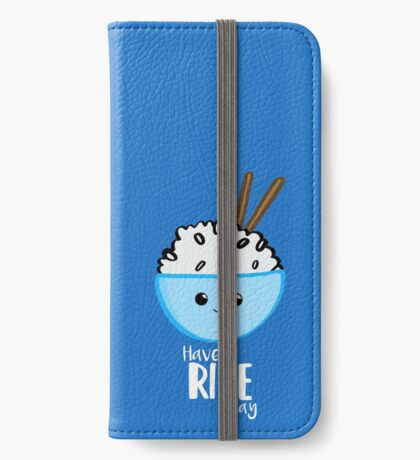 RICE Pun - Have a rice day! Motivational iPhone Wallet