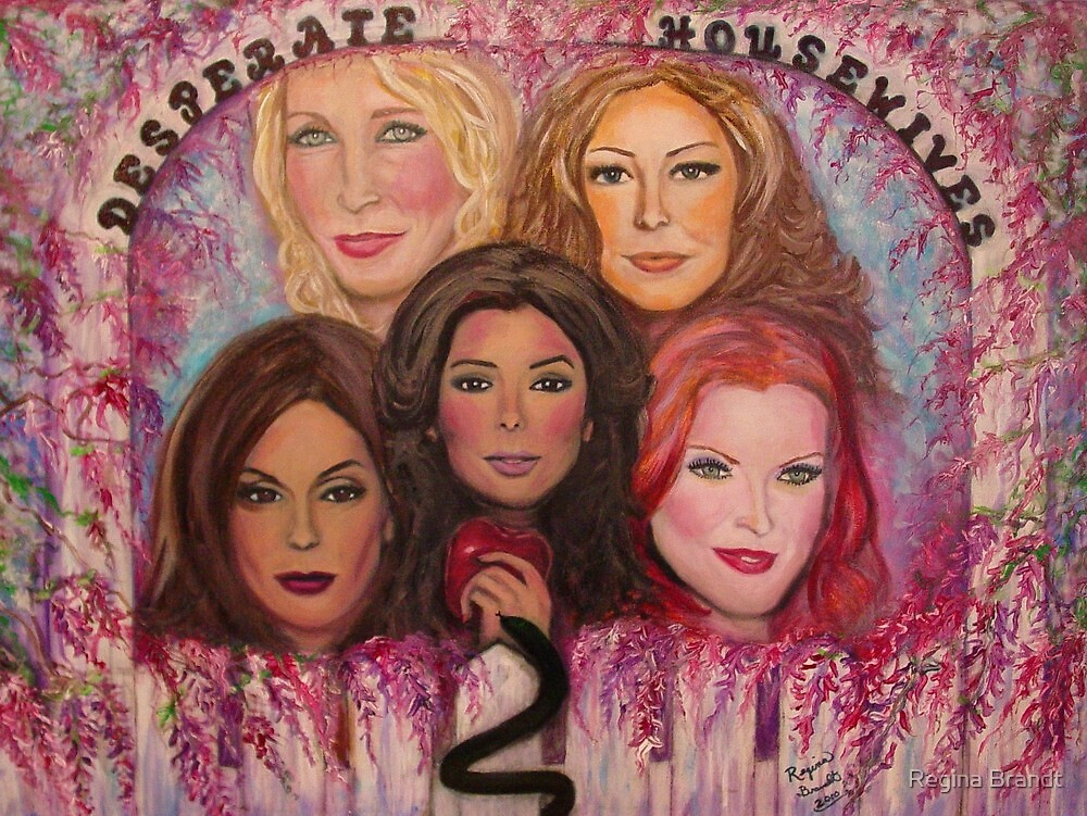 The Desperate Housewives of Wisteria Lane by Regina Brandt