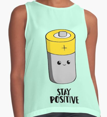 Stay Positive - Funny Motivational card - Battery  Sleeveless Top