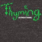 Timing is everything. Thyming is everything - Thyme Puns by JustTheBeginning-x (Tori)