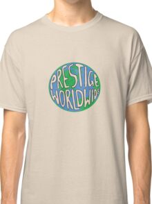 Prestige Worldwide Classic T-Shirt