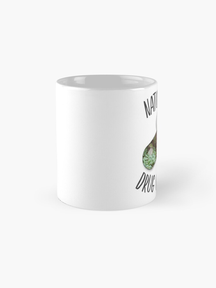 Alternate view of Nature is my Drug -Redwoods Mug