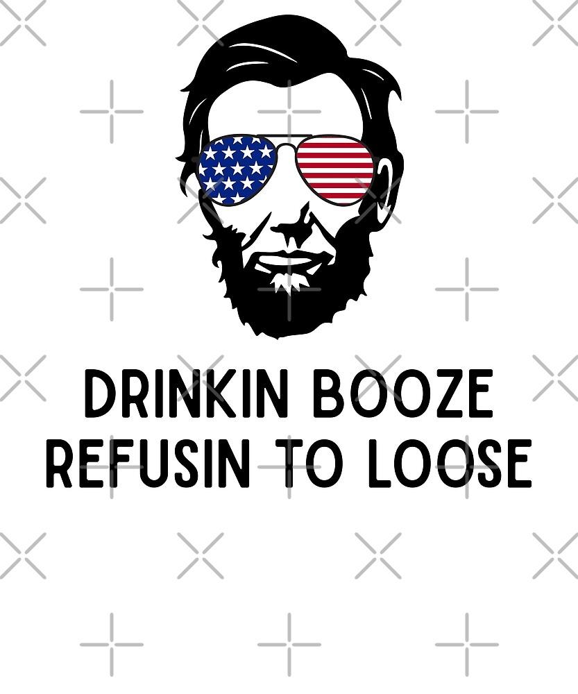 Abraham Lincoln Juli 4. trinkendes T-Shirt Trinkender Schnaps von greatshirts