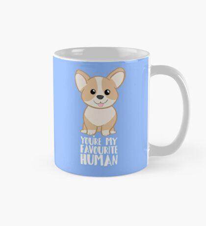 CORGI - DOG - You're my favourite person Mug