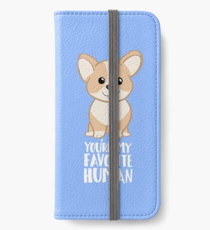 CORGI - DOG - You're my favorite person iPhone Wallet