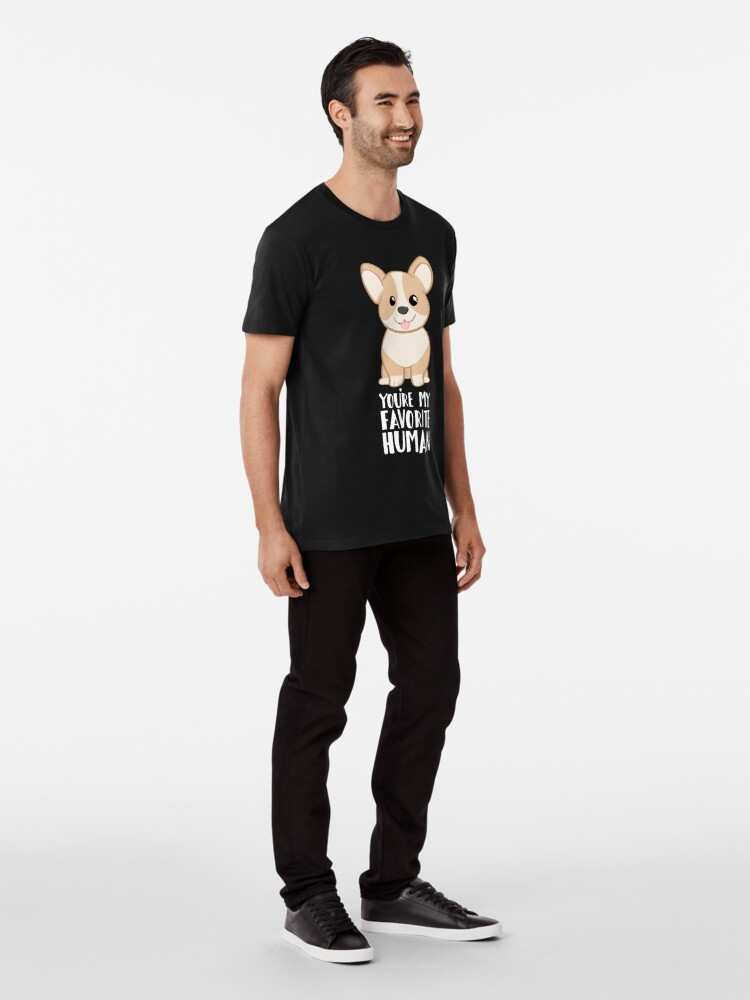 Alternate view of CORGI - DOG - You're my favorite person Premium T-Shirt
