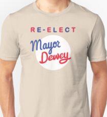 Re-elect Mayor Dewey T-Shirt