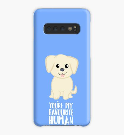 You're my favourite human - Golden Labrador - Gifts from dog Case/Skin for Samsung Galaxy