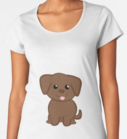 Home is where your Chocolate Labrador is - Gifts from dog Premium Scoop T-Shirt