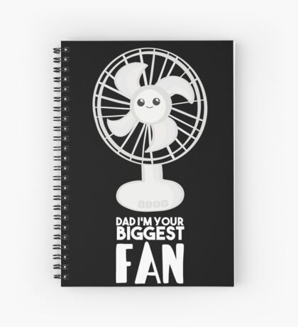 Funny Fathers Day Shirt - Dad I'm your Biggest Fan  - Birthdaay Spiral Notebook