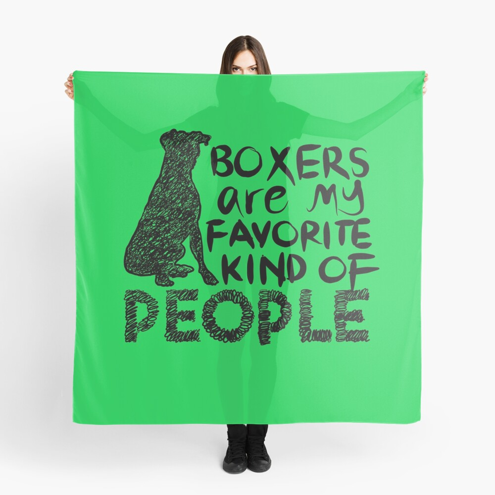 Boxers are my favorite kind of people dog lover drawing Scarf