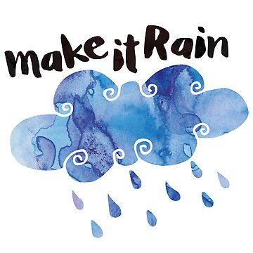 Make it Rain by afiretami