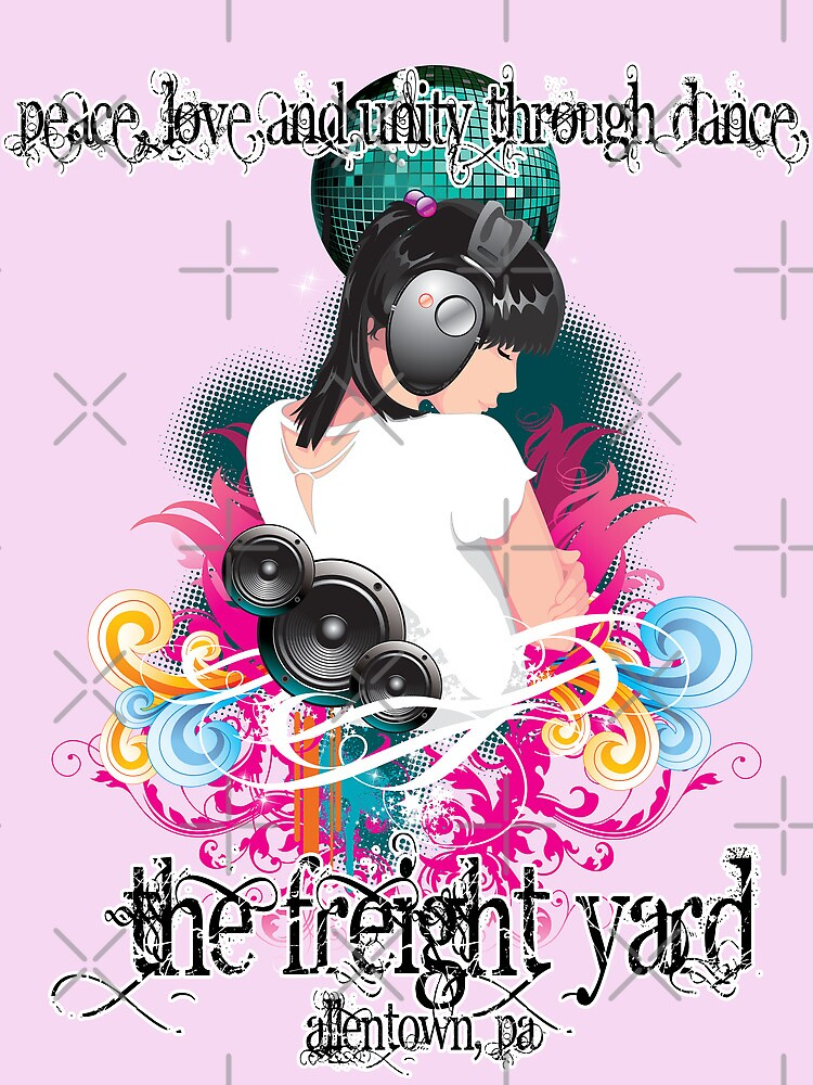 Freight Yard - Peace, Love & Unity Through Dance Poster by ikonvisuals