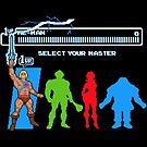 Select Your Master by RyanAstle