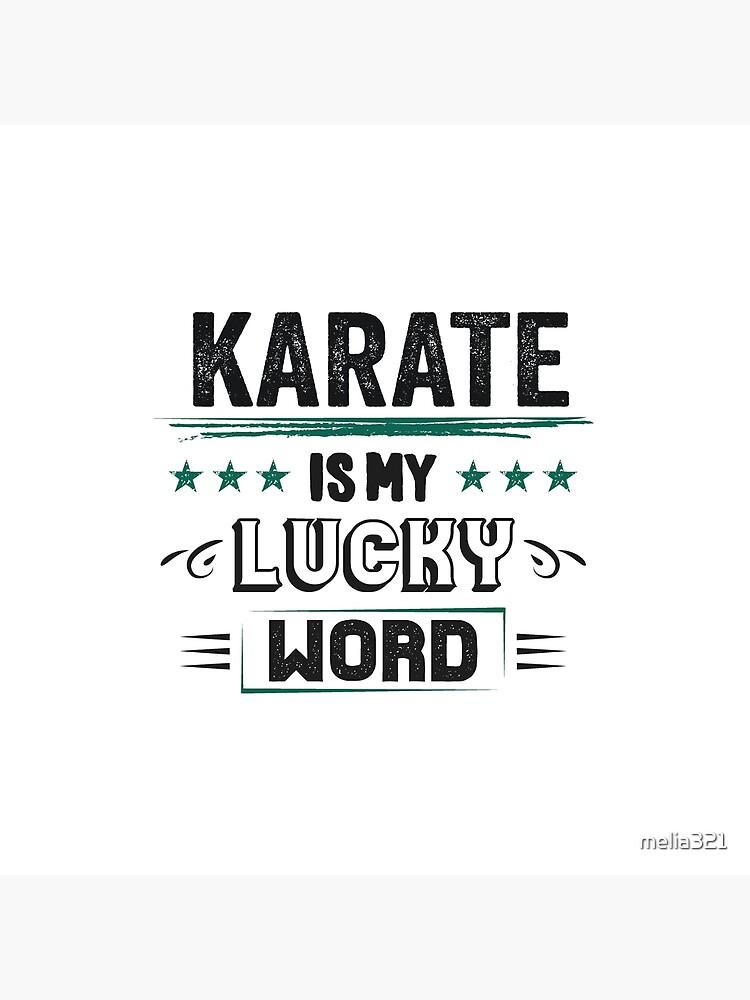 Karate Lucky Word- Cooles Witziges Lustiges Comic Graphic Karatekämpfer Karateschule Trainer Team Humor Spruch Sprüche Geschenke von melia321