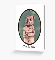 Quokcop - you did good Greeting Card