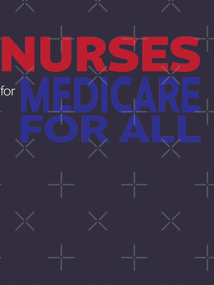 Nurses for Medicare for All by willpate