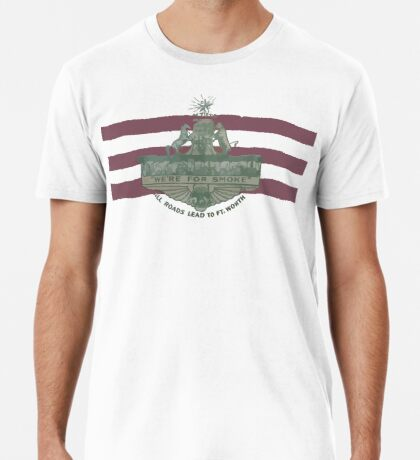 1912 Fort Worth Flag - We're For Smoke - All Roads Lead to Ft. Worth (Recolored) Premium T-Shirt