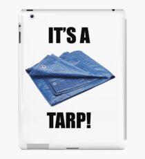It's a Tarp! iPad Case/Skin