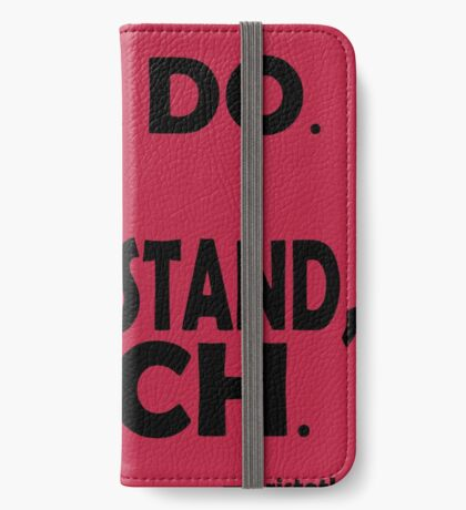 Those that know, do. Those that understand, teach. iPhone Wallet