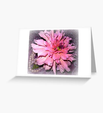 Pink Dahlia & some Pearls Greeting Card
