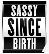 Póster Sassy desde su nacimiento
