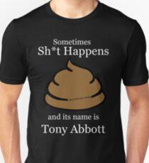 1Term Tony/  Shit Happens / Black Tshirts Unisex T-Shirt
