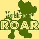 Lion King - Working on my Roar - green by Unicornarama
