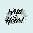 Wild At Heart by LabelsArts