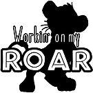 Lion King - Working on my Roar - black and white by Unicornarama