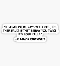 Betray Quotes Gifts & Merchandise | Redbubble