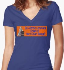 Do Android Librarians Dream of Hard Cover Books? Women's Fitted V-Neck T-Shirt
