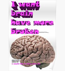 I want brain have more broken, google translate version Poster