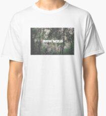 RUN WILD Classic T-Shirt
