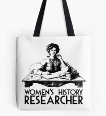 Women's History Researcher Tote Bag