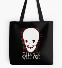 Silence Will Fall Tote Bag