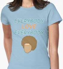 Everybody Love Everybody Women's Fitted T-Shirt