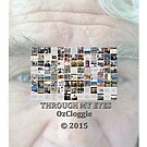 Through my eyes..........  Ozcloggie was Joop Mul. Is Jo M.  by Ozcloggie